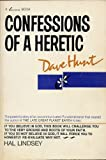 Confessions of a Heretic (091210628X) by Hunt, Dave