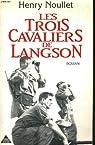 Les trois cavaliers de Langson