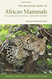 img - for The Behavior Guide to African Mammals: Including Hoofed Mammals, Carnivores, Primates book / textbook / text book