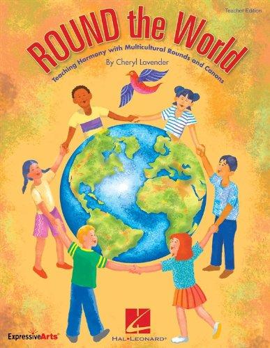 Cheryl Lavender: Round The World - Classroom Kit. For Voce