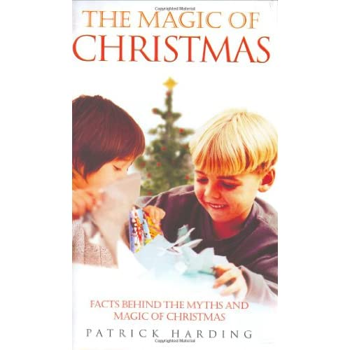 The-Magic-Of-Christmas-Facts-Behind-The-Myths-And-Magic-Of-Christmas-Harding-P