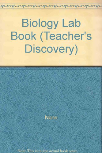 Biology Lab Book (Teacher'S Discovery)