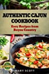 Authentic Cajun Cookbook: Easy Recipe...