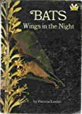 Bats: Wings in the Night (0394801474) by Lauber, Patricia