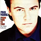 From Time To Time - The Singles Collection Paul Young