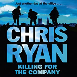 Killing for the Company | [Chris Ryan]