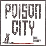 Poison City | Paul Crilley