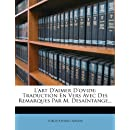 L'art D'aimer D'ovide: Traduction En Vers Avec Des Remarques Par M. Desaíntange... (French Edition)