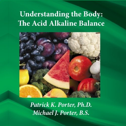 Ntl01 Understanding The Body: The Acid/Alkaline Balance