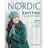 Nordic Knitting Traditions: Knit 25 Scandinavian, Icelandic and Fair Isle Accessories ~ Susan Anderson-Freed