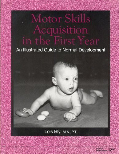 Motor Skills Acquisition in the First Year: An...