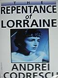 Repentance of Lorraine (1563331241) by Codrescu, Andrei