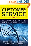 Customer Service DNA: Building Blocks that Drive Customer Loyalty
