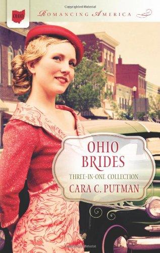 Ohio Brides (Romancing America), Putman, Cara C.