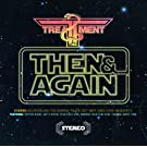 Then & Again Ep