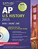 img - for Kaplan AP U.S. History 2015: Book + Online + DVD (Kaplan Test Prep) book / textbook / text book