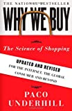 Why We Buy: The Science of Shopping–Updated and Revised for the Internet, the Global Consumer, and