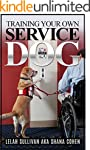 Training Your Own Service Dog: Step b...