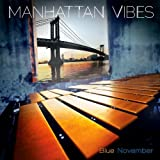 Blue November by Manhattan Vibes (2013-05-04)