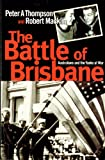 The Battle of Brisbane - Australia and America at War