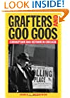 Grafters and Goo Goos: Corruption and Reform in Chicago, 1833-2003