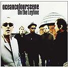 OCEAN COLOUR SCENE / ON THE LEYLINE