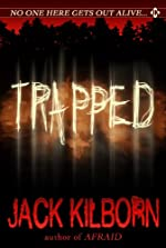 Trapped - A Novel of Terror