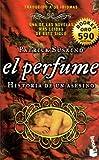 El Perfume: Historia de un Asesino (Spanish Edition)