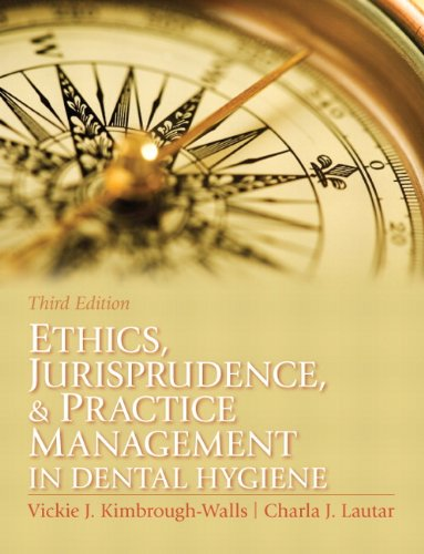 Ethics, Jurisprudence and Practice Management in Dental...