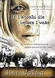 If I Should Die Before I Wake
