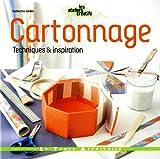 Cartonnage : Techniques & inspiration...