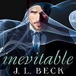 Inevitable: Kingpin Love Affair, Book 2 | J. L. Beck