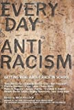 img - for Everyday Antiracism: Getting Real About Race in School [Paperback] [2008] Mica Pollock book / textbook / text book