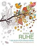 Malbuch für Erwachsene: Komm zur Ruhe: Mit friedvollen Bildern vom Alltag entspannen (print edition)