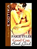 img - for Good Cop, Bad Girl book / textbook / text book
