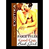 Good Cop, Bad Girl ~ Paige Tyler