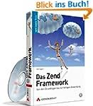 Das Zend Framework: Von den Grundlage...