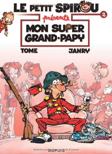 Le Petit Spirou présente t.2 - Mon Super grand-papy  Tome  Janry, BANDE DESSINEE