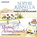Sleeping Arrangements (       UNABRIDGED) by Madeleine Wickham Narrated by Katherine Kellgren