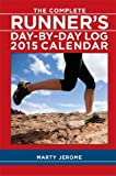 The Complete Runner's Day-by-Day Log 2015 Calendar
