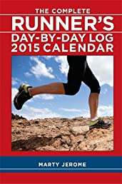 Complete Runner's Day-by-Day 2015 Desk Diary (Daily Log)