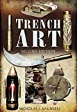 TRENCH ART (1848846371) by Saunders, Nicholas