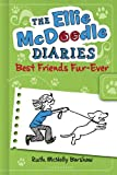Ruth McNally Barshaw Best Friends Fur-Ever (Ellie McDoodle)
