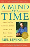 img - for A Mind at a Time: America's Top Learning Expert Shows How Every Child Can Succeed book / textbook / text book