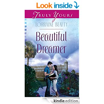 Beautiful Dreamer (Truly Yours Digital Editions Book 1021)