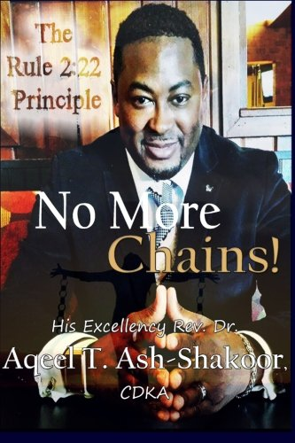 No More Chains!: The Rule 2:22 Principle