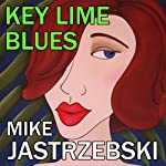 Key Lime Blues: A Wes Darling Mystery | Mike Jastrzebski
