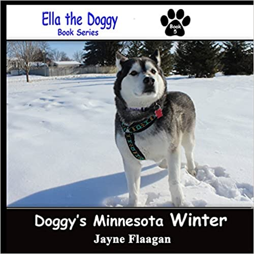 Doggy's Minnesota Winter (Ella the Doggy)