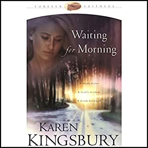 Waiting for Morning Audiobook