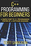 img - for C++ Programming For Beginners: A Simple Start To C++ Programming Written By A So ( C++, C++ Programming For Beginners, C Programming, C++ Programming Language) (Volume 1) book / textbook / text book